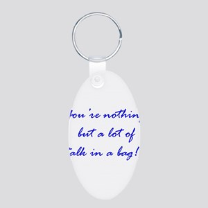 Talk In The Bag Aluminum Oval Keychain