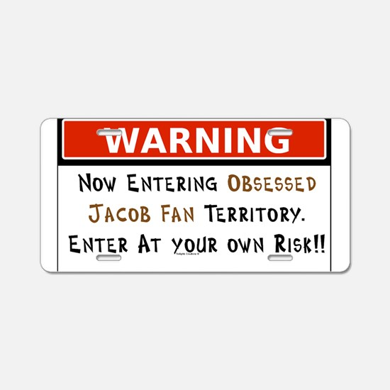 Obsessed Jacob Territory Aluminum License Plate