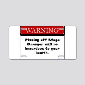 Pissing Off Stage Manager Aluminum License Plate