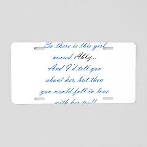 Girl Named Abby Aluminum License Plate