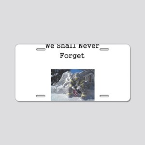 We Shall Never Forget Aluminum License Plate