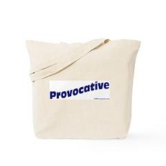 Provocative (blue) Tote Bag
