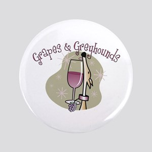 "Grapes and Greyhounds 3.5"" Button"