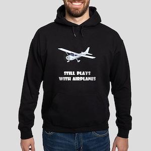 Still Plays With Airplanes Hoodie (dark)