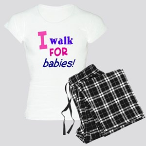 I walk for babies Women's Light Pajamas