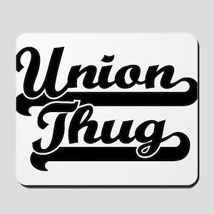Union Thug Mousepad