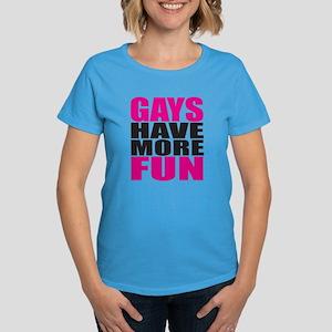 Gays Have More Fun: Women's Dark T-Shirt