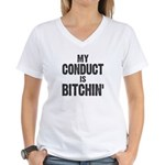 My Conduct Is Bitchin' Women's V-Neck T-Shirt