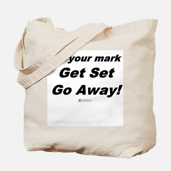 Go Away -  Tote Bag