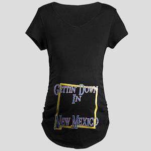Gettin' Down in NM Maternity Dark T-Shirt