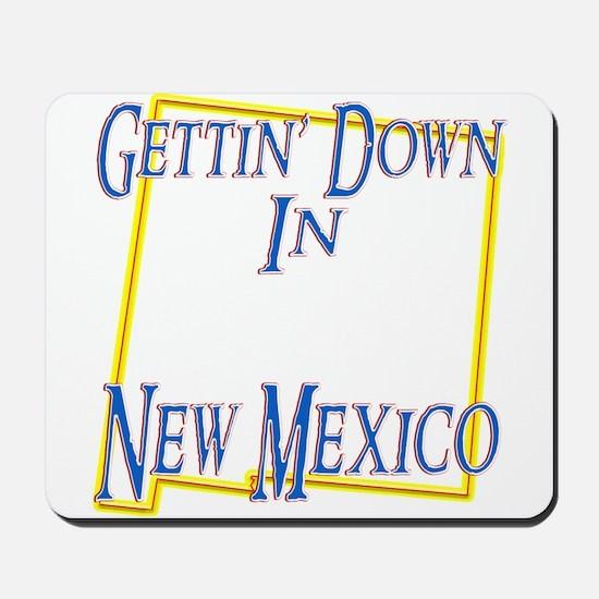 Gettin' Down in NM Mousepad