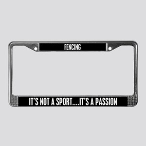 Fencing It's a Passion License Plate Frame