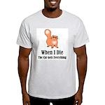 When I Die Ash Grey T-Shirt