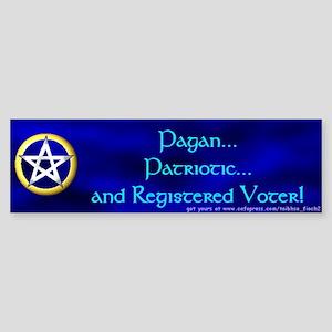 Pagan and Patriotic Bumper Sticker