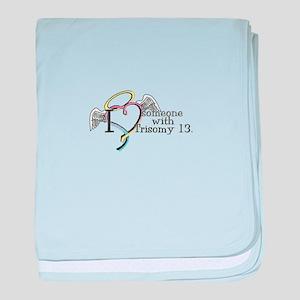 Love someones with Trisomy 13 baby blanket