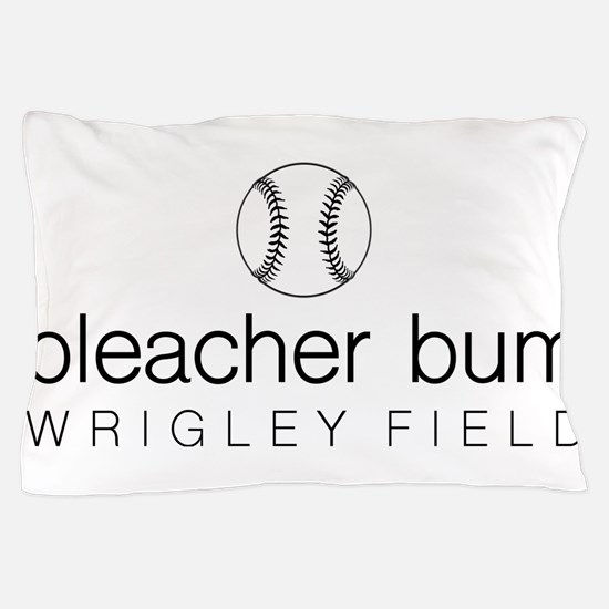 Bleacher Bum Wrigley Field Pillow Case