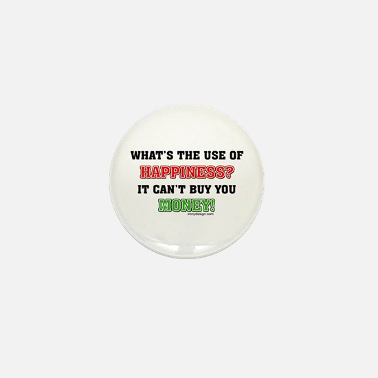What's the use of Happiness?. Mini Button