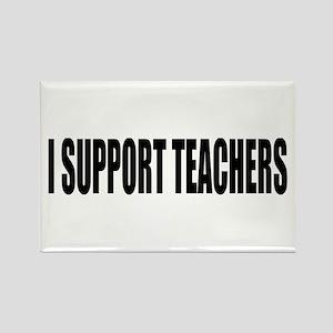 I SUPPORT TEACHERS Rectangle Magnet