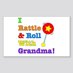 I Rattle & Roll With Grandma Sticker (Rectangle)