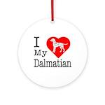 I Love My Dalmatian Ornament (Round)