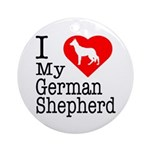 I Love My German Shepherd Ornament (Round)