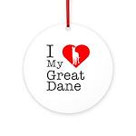 I Love My Great Dane Ornament (Round)