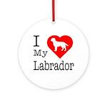 I Love My Labrador Retriever Ornament (Round)