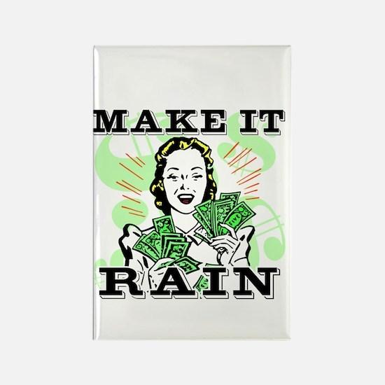 Make It Rain Rectangle Magnet