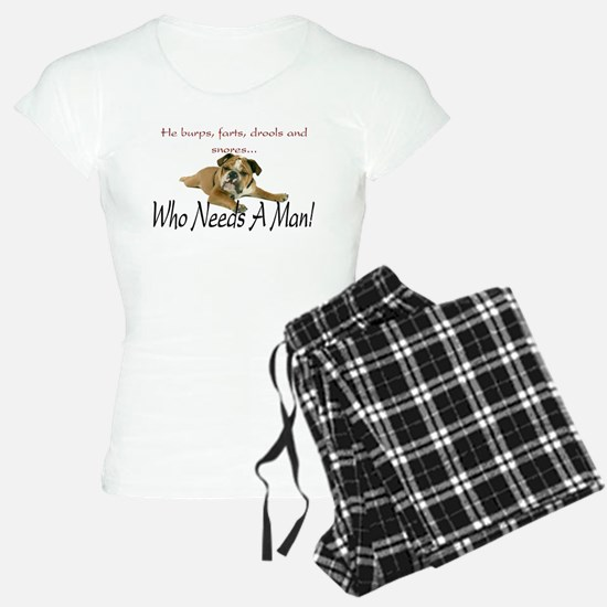 Bulldog 'Who Needs A Man' Pajamas