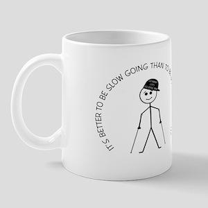 Slow Going Crutches 2 Mug