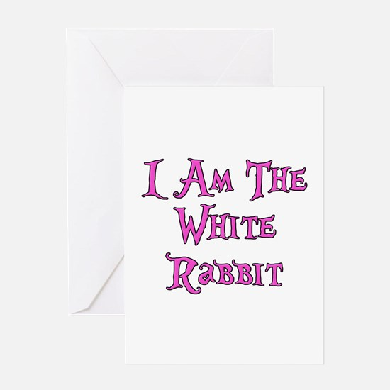 I Am The White Rabbit Follow Me Greeting Card