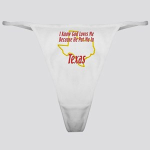 God Loves Me in TX Classic Thong