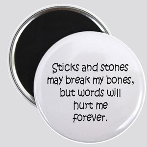 Stick and Stones Magnet