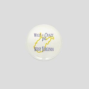 Wild & Crazy in WV Mini Button