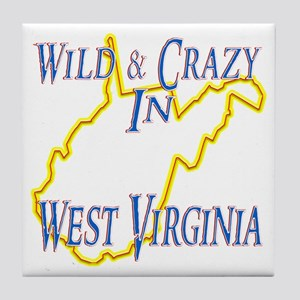 Wild & Crazy in WV Tile Coaster