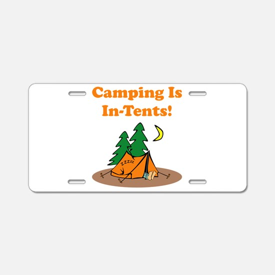 Camping Is In-Tents! Aluminum License Plate