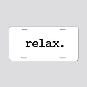 relax. Aluminum License Plate