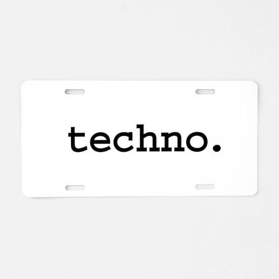 techno. Aluminum License Plate
