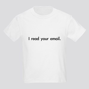 I read your email Kids Light T-Shirt