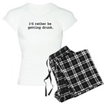 i'd rather be getting drunk. Women's Light Pajamas