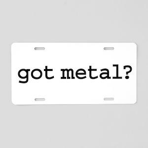 got metal? Aluminum License Plate
