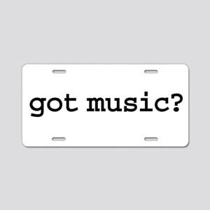 got music? Aluminum License Plate