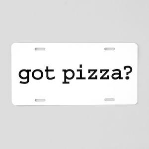 got pizza? Aluminum License Plate
