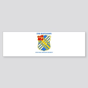 DUI - 2nd Bn - 18th FA Regt with Text Sticker (Bum