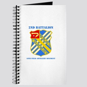 DUI - 2nd Bn - 18th FA Regt with Text Journal