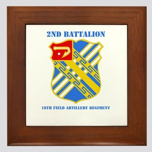 DUI - 2nd Bn - 18th FA Regt with Text Framed Tile