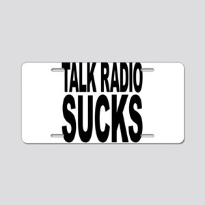 Talk Radio Sucks Aluminum License Plate