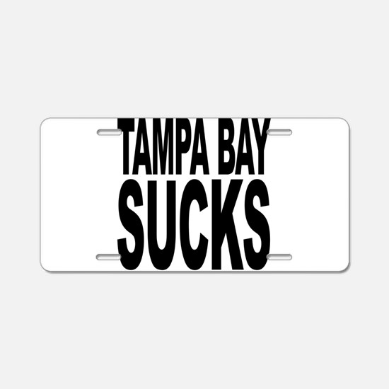Tampa Bay Sucks Aluminum License Plate