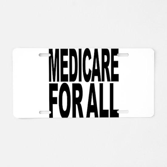 Medicare For All Aluminum License Plate