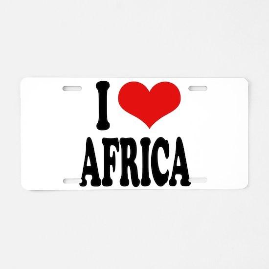 I Love Africa Aluminum License Plate